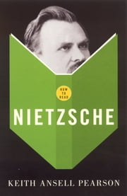 How To Read Nietzsche ebook by Keith Ansell-Pearson