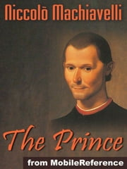 The Prince (Mobi Classics) ebook by Niccolo Machiavelli,W. K. Marriott (Translator)