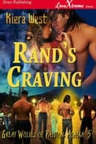 Rand's Craving ebook by Kiera West