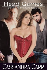 Head Games - Buffalo Intimidators, #1 ebook by Cassandra Carr