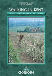 Walking in Kent ebook by Kev Reynolds