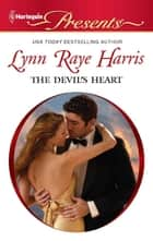 The Devil's Heart ebook by Lynn Raye Harris