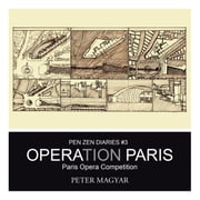 Operation Paris: Paris Opera Competition ebook by Magyar, Peter