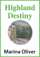 Highland Destiny ebook by Marina Oliver
