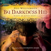 By Darkness Hid audiobook by Jill Williamson