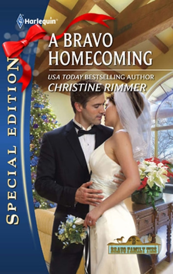 A Bravo Homecoming (Mills & Boon Silhouette) ebook by Christine Rimmer