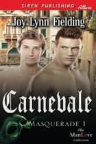 Carnevale ebook by Joy Lynn Fielding