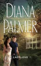 Lady Love (Mills & Boon M&B) ebook by Diana Palmer