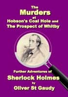 The Murders at Hobson's Coal Hole and The Prospect of Whitby ebook by Oliver St. Gaudy