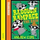 Raccoon Rampage - The Raid (Awesome Animals) audiobook by Andrew Cope