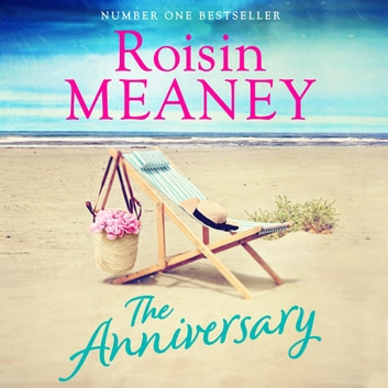 The Anniversary audiobook by Roisin Meaney