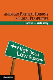 American Political Economy in Global Perspective ebook by Wilensky, Harold L.