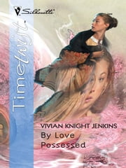 By Love Possessed ebook by Vivian Knight Jenkins