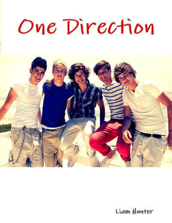 One Direction ebook by Liam Hunter
