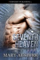 Seventh Heaven ebook by Mary Abshire