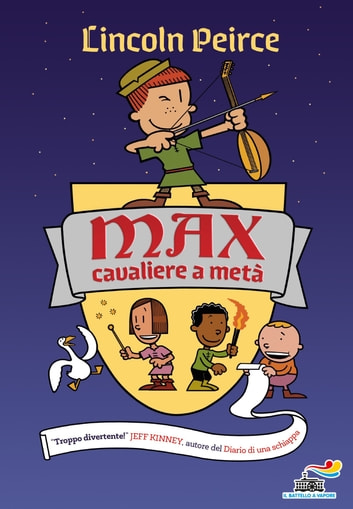 Max, cavaliere a metà eBook by Lincoln Peirce