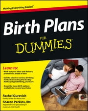 Birth Plans For Dummies ebook by Rachel Gurevich,Sharon Perkins