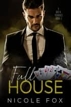 Full House (Book 3) - A Bet & Bought Mafia Romance, #3 ebook by