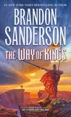 The Way of Kings ebook by Brandon Sanderson