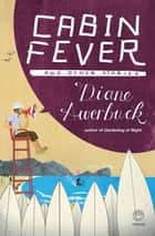 Cabin Fever ebook by Diane Awerbuck