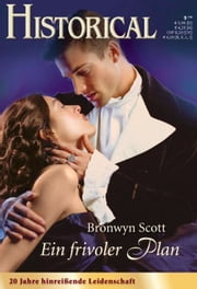 Ein frivoler Plan ebook by Bronwyn Scott