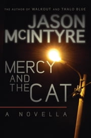 Mercy And The Cat ebook by Jason McIntyre