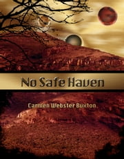 No Safe Haven ebook by Carmen Webster Buxton