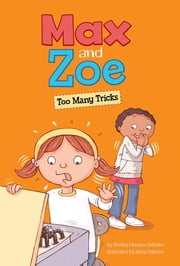 Max and Zoe: Too Many Tricks ebook by Shelley Swanson Sateren, Mary Sullivan
