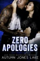 Zero Apologies ebook by