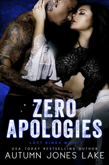 Zero Apologies ebook by Autumn Jones Lake