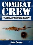 Combat Crew ebook by John Comer