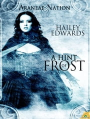 A Hint of Frost ebook by Hailey Edwards