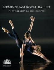 Birmingham Royal Ballet ebook by Bill Cooper