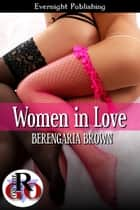 Woman in Love ebook by Berengaria Brown