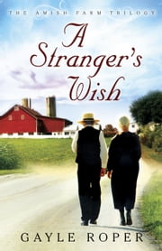 A Stranger's Wish ebook by Gayle Roper