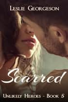 Scarred ebook by Leslie Georgeson