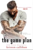 The Game Plan ebook by