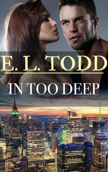 In Too Deep (Forever and Ever #32) ebook by E. L. Todd