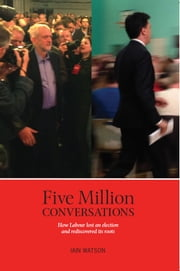 Five Million Conversations ebook by Iain Watson