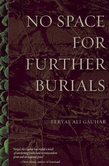 No Space for Further Burials ebook by Feryal Ali Gauhar