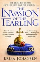 The Invasion of the Tearling - (The Tearling Trilogy 2) eBook by Erika Johansen