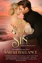 Her Wicked Sin ebook by Sarah Ballance
