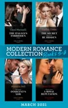 Modern Romance March 2021 Book 5-8: The Italian's Forbidden Virgin (Those Notorious Romanos) / The Secret That Can't Be Hidden / His Stolen Innocent's Vow / Ways to Ruin a Royal Reputation ebook by Carol Marinelli, Caitlin Crews, Marcella Bell,...