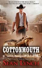 Cottonmouth ebook by Sean Lynch
