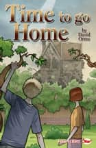 Time to Go Home ebook by David Orme