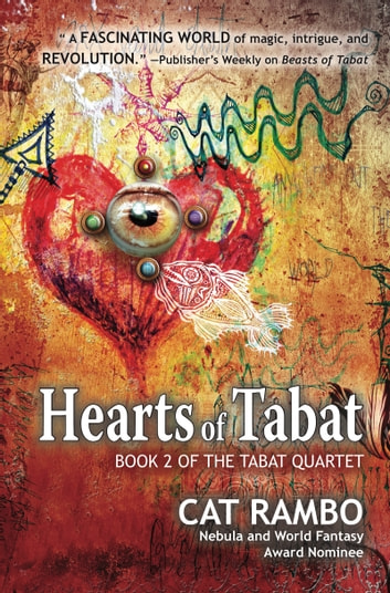 Hearts of Tabat ebook by Cat Rambo