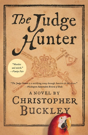 The Judge Hunter ebook by Christopher Buckley