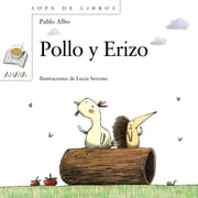 Pollo y Erizo ebook by Pablo Albo