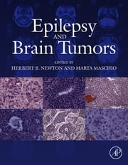 Epilepsy and Brain Tumors ebook by Marta Maschio,Herbert B. Newton