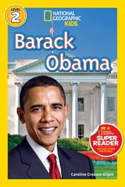 National Geographic Readers: Barack Obama ebook by Caroline Crosson Gilpin